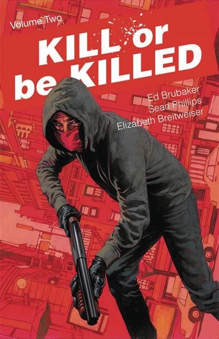 KILL OR BE KILLED TP VOL 02 (MR) DCBS EXCLUSIVE