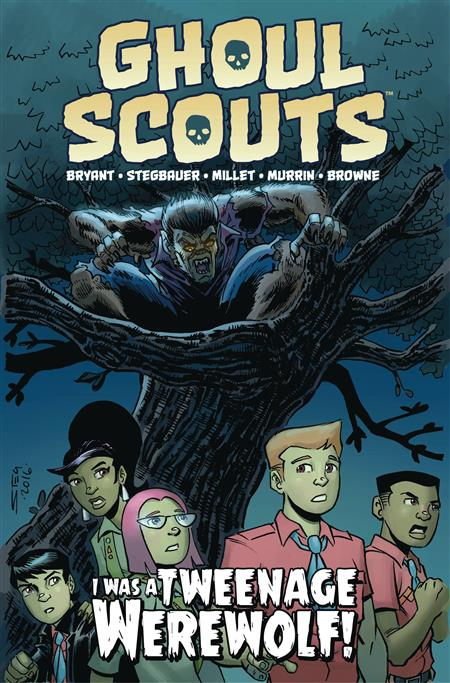 GHOUL SCOUTS I WAS A TWEENAGE WEREWOLF TP
