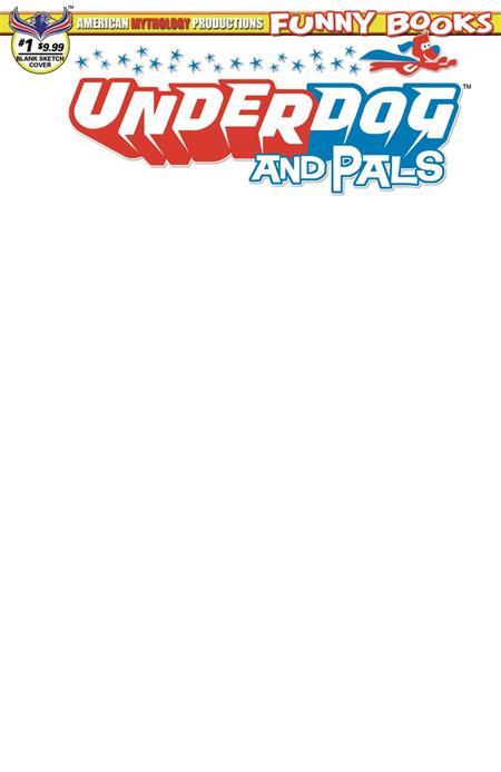 UNDERDOG & PALS #1 BLANK SKETCH CVR