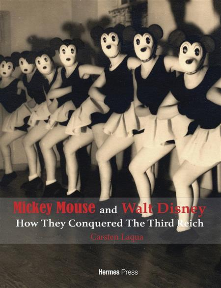 MICKEY MOUSE & WALT DISNEY HOW THEY CONQUERED 3RD REICH HC (