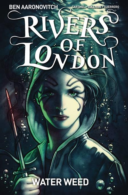 RIVERS OF LONDON WATER WEED #2