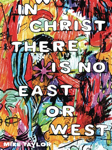 IN CHRIST THERE IS NO EAST OR WEST GN (MR)