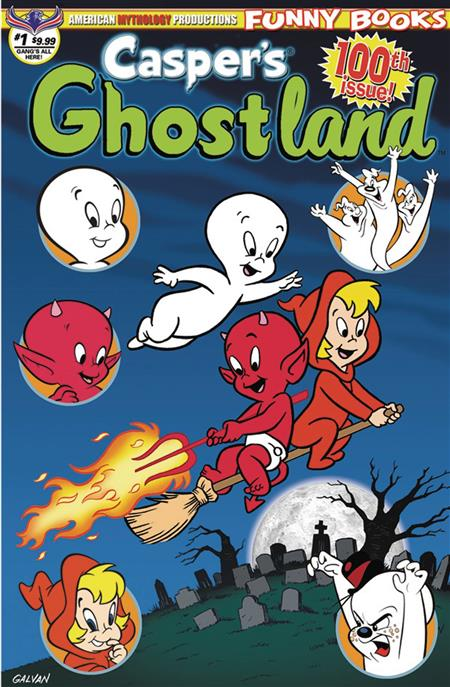 CASPERS GHOSTLAND #1 100TH ISSUE ANNIVERSARY GANGS ALL HERE
