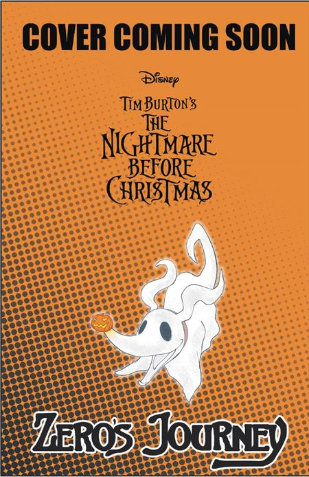 NIGHTMARE BEFORE CHRISTMAS ZEROS JOURNEY #7 (C: 1-1-2)