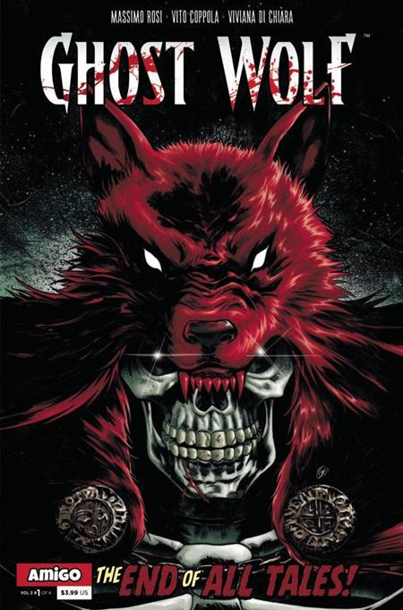 GHOST WOLF VOL 3 END OF ALL TALES #1 (C: 0-0-1)