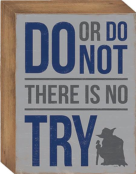 STAR WARS DO OR DO NOT HOLLOW BACK WOOD SIGN (C: 1-1-2)