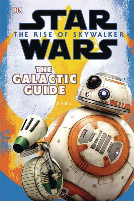 STAR WARS RISE OF SKYWALKER GALACTIC GUIDE HC (C: 0-1-0)