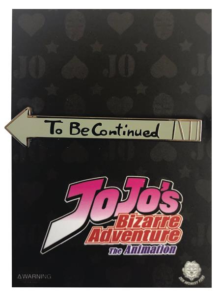 JO JOS BIZARRE ADVENTURE TO BE CONTINUED PIN (C: 1-1-2)