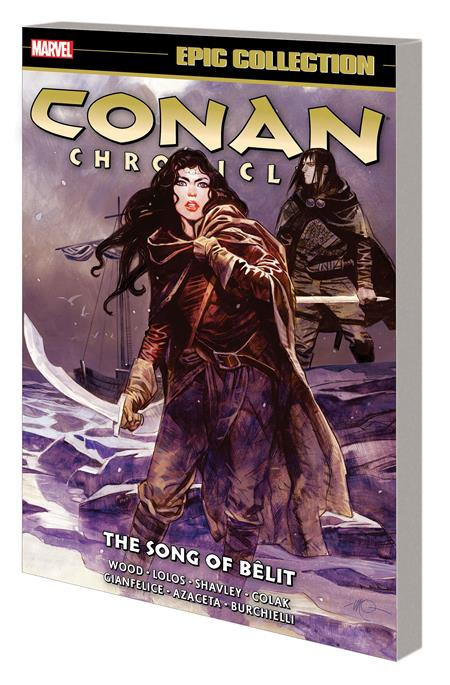CONAN CHRONICLES EPIC COLLECTION TP SONG OF BELIT