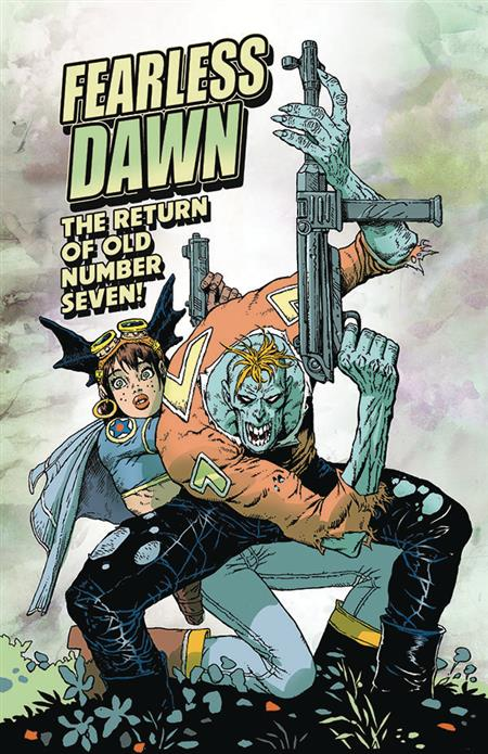 FEARLESS DAWN RETURN OF OLD NUMBER SEVEN ONE SHOT