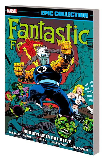 FANTASTIC FOUR EPIC COLL TP NOBODY GETS OUT ALIVE