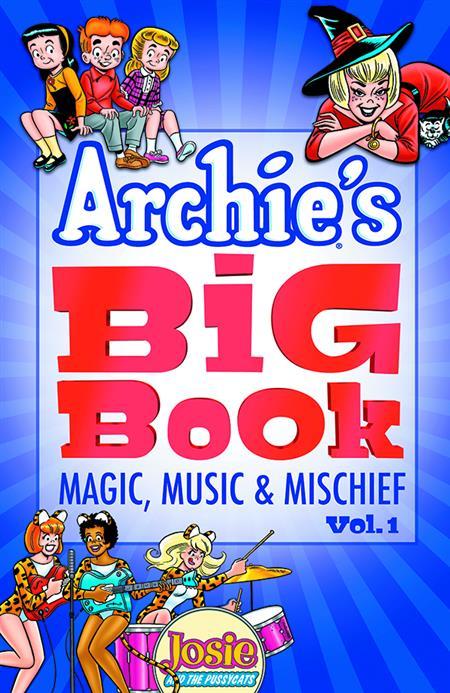 ARCHIES BIG BOOK TP VOL 01 MAGIC MUSIC & MISCHIEF