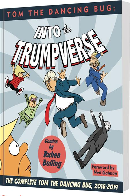 TOM DANCING BUG INTO THE TRUMPVERSE GN TP