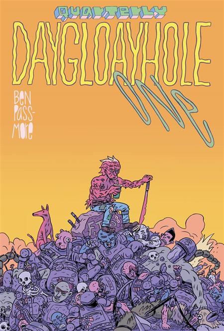 DAYGLOAYHOLE QUARTERLY #1 (OF 4) (MR)