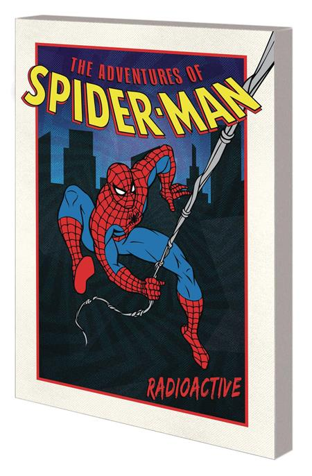 ADVENTURES OF SPIDER-MAN GN TP RADIOACTIVE