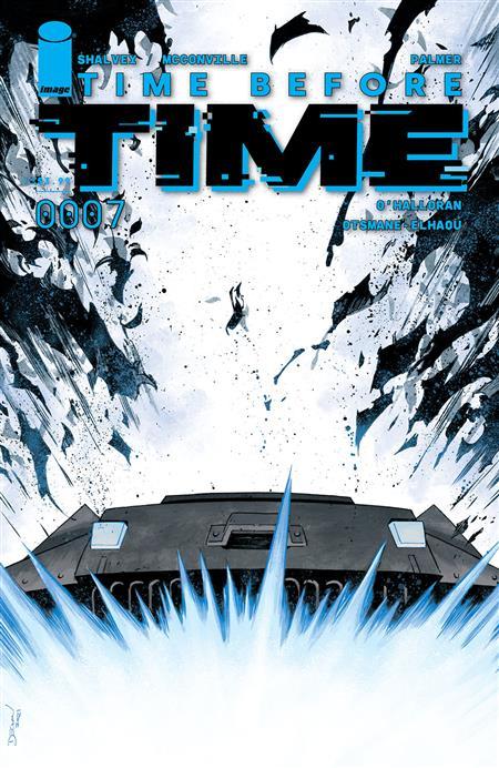 TIME BEFORE TIME #7 CVR A SHALVEY (MR)