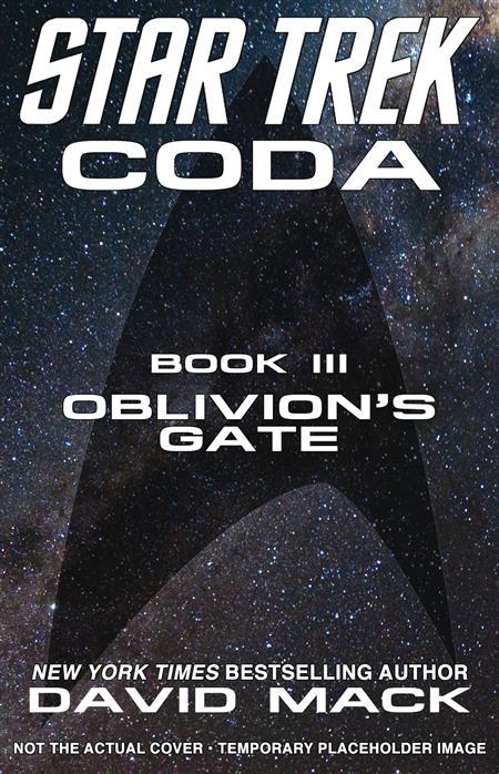 STAR TREK CODA NOVEL BOOK 03 OBLIVIONS GATE (C: 0-1-0)